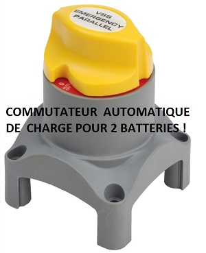 COMMUTATEUR AUTOMATIQUE DE CHARGE POUR 2 BATTERIES
