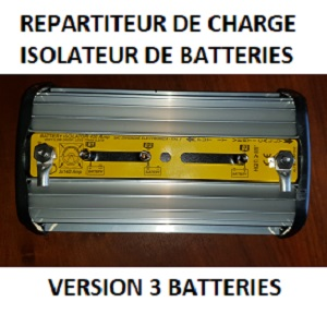 REPARTITEUR  de CHARGE ISOLATEUR 3 BATTERIES